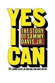 Yes I Can: The Story of Sammy Davis, Jr. –…
