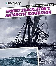 Ernest Shackleton's Antarctic Expedition…