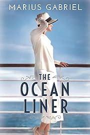 The Ocean Liner – tekijä: Marius Gabriel