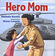 Hero Mom – tekijä: Melinda Hardin