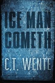 Ice Man Cometh (Jeri Halston) de C. T. Wente
