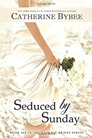 Seduced by Sunday (Weekday Brides Series)…