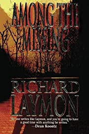 Among the Missing de Richard Laymon