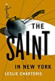 The Saint in New York (1935) (Book) written by Leslie Charteris
