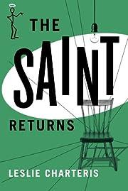 The Saint Returns – tekijä: Leslie…