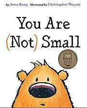 You Are Not Small de Anna Kang