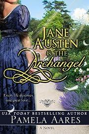Jane Austen and the Archangel av Pamela…