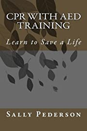 CPR with AED Training: Learn to Save a Life…