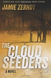 The Cloud Seeders de James Zerndt