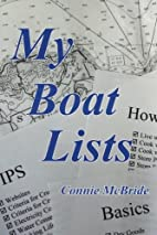 My Boat Lists: 100 and some Lists of Basics,…
