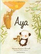 Aya by Hanna Hymans Ostroff