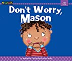 Don't Worry, Mason Lap Book by Molly…