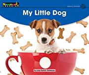 My Little Dog Leveled Text (Early Rising…