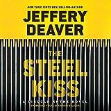 The steel kiss / Jeffery Deaver