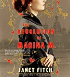 The revolution of Marina M. / Janet Fitch