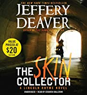 The Skin Collector (A Lincoln Rhyme Novel)…