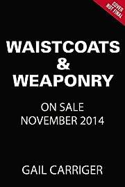 Waistcoats & Weaponry Finishing School…