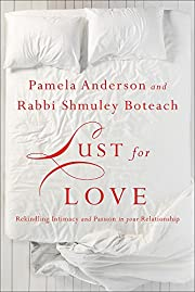 Lust for Love: Rekindling Intimacy and…