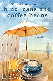 Blue Jeans and Coffee Beans de Joanne DeMaio
