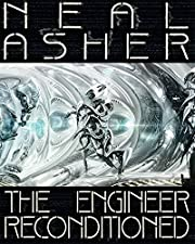 The Engineer ReConditioned av Neal Asher