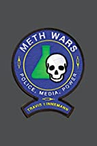 Meth Wars: Police, Media, Power (Alternative…