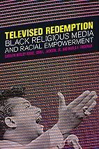 Televised Redemption: Black Religious Media…