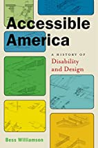 Accessible America: A History of Disability…