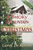 A Smoky Mountain Christmas by Carol DeVaney