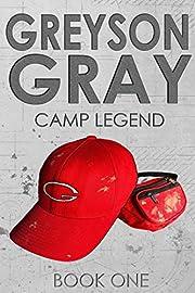 Greyson Gray: Camp Legend (The Greyson Gray…