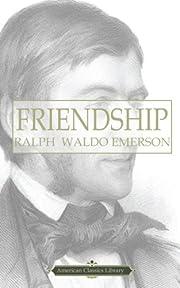 Friendship por Ralph Waldo Emerson