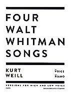 FOUR WALT WHITMAN SONGS - HIGH VOICE/LOW…