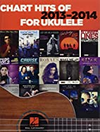 Chart Hits of 2013-2014 for Ukulele by Hal…