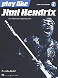 Play like Jimi Hendrix : the ultimate guitar lesson / by Andy Aledort