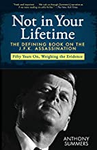 Not in Your Lifetime: The Defining Book on…