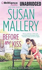 Before We Kiss (Fool's Gold Series) av Susan…