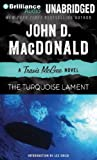 The Turquoise Lament (Travis McGee Mysteries), MacDonald, John D.