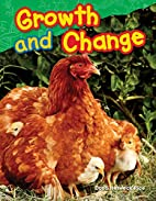Growth and Change (Science Readers) by Dona…