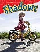 Shadows (Science Readers) by Sharon Coan