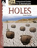 Holes : a guide for the novel by Louis Sachar / Great works author, Jessica Case