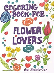 Coloring Book for Flower Lovers por Sylvie…