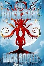 The Rock Star by Rick Soper
