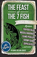 The Feast of the 7 Fish by Daniel…