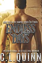 Endless Days by C.L. Quinn