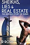 Sheiks, Lies and Real Estate