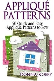 Applique Patterns de Donna Koepp
