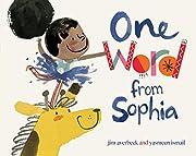 One Word from Sophia (The Sophia Books) de…