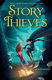 Story Thieves, Volume 1 af James Riley