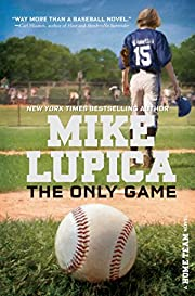 The Only Game (Home Team) de Mike Lupica