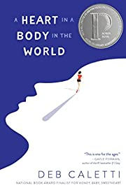 A Heart in a Body in the World by Deb…