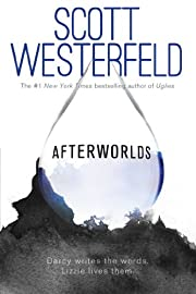 Afterworlds af Scott Westerfeld